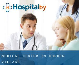 Medical Center in Borden Village