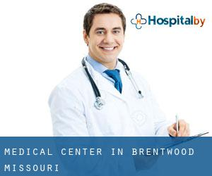 Medical Center in Brentwood (Missouri)