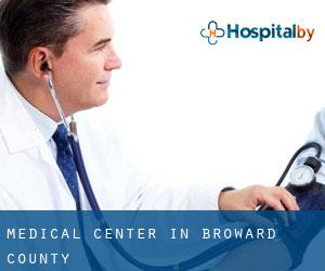 Medical Center in Broward County