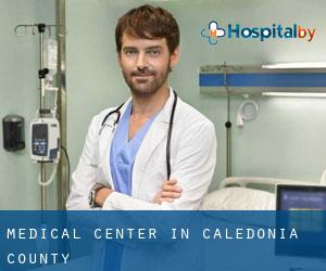 Medical Center in Caledonia County