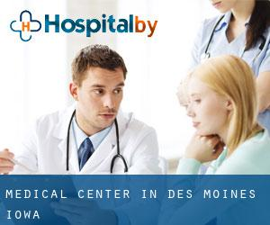 Medical Center in Des Moines (Iowa)
