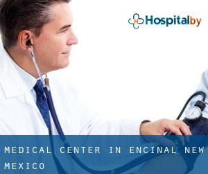 Medical Center in Encinal (New Mexico)
