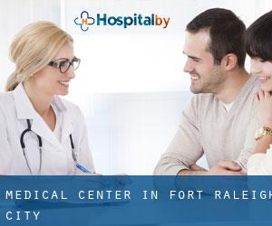 Medical Center in Fort Raleigh City