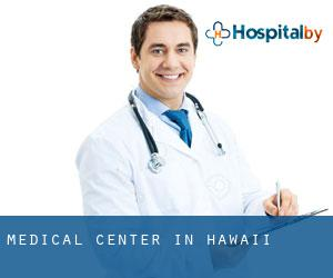 Medical Center in Hawaii