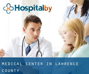 Medical Center in Lawrence County