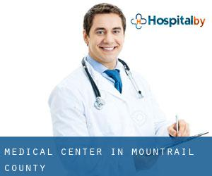 Medical Center in Mountrail County