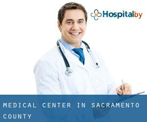 Medical Center in Sacramento County