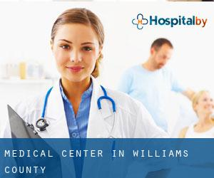 Medical Center in Williams County