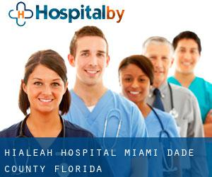 Hialeah hospital (Miami-Dade County, Florida)
