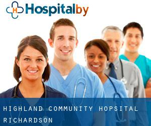 Highland Community Hopsital (Richardson)