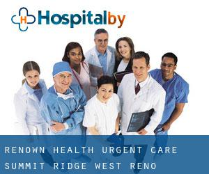 Renown Health Urgent Care - Summit Ridge West Reno